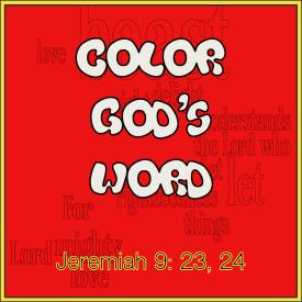 Color God's Word_Jer 9_23 & 24