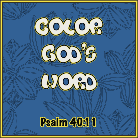 Color God's Word_Psalm 40_11